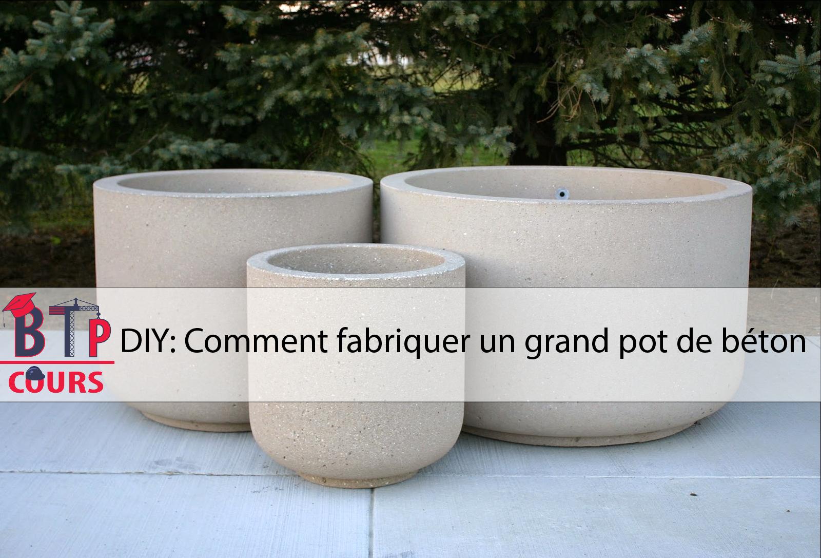 Comment Fabriquer Une Terrasse En Beton diy: comment fabriquer un grand pot de béton | cours btp