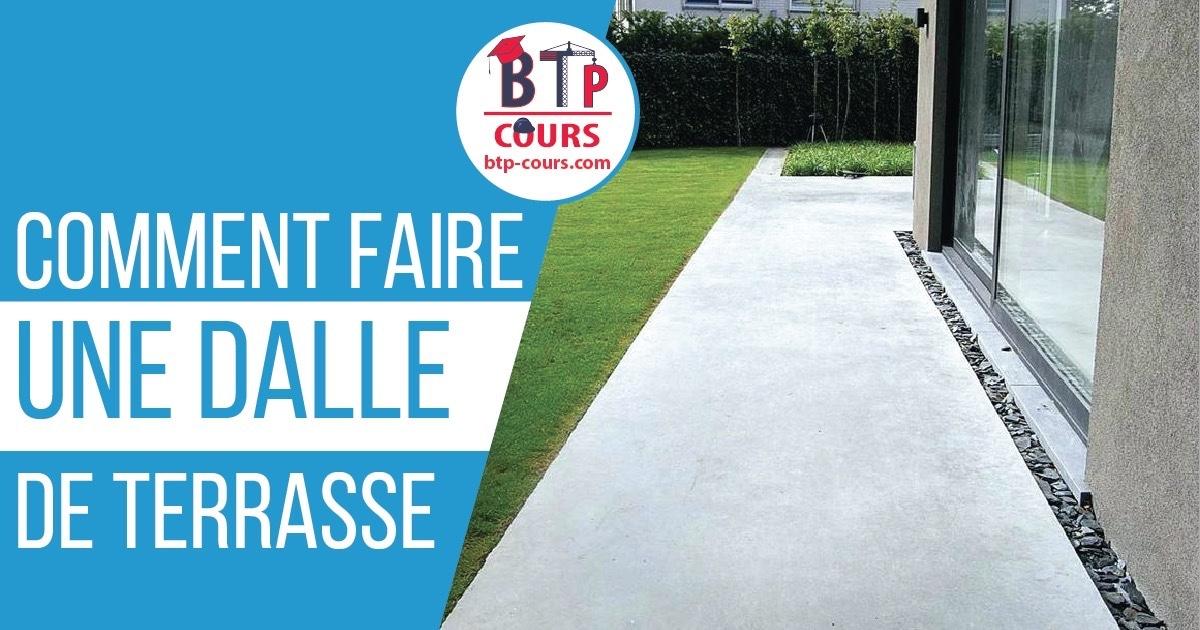 Comment Faire Une Terrasse En Dalle Béton Cours Btp